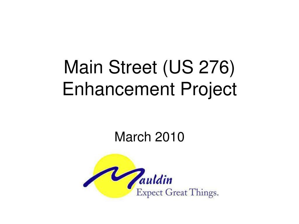 main street us 276 enhancement project l.