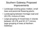 southern gateway proposed improvements