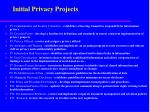 initial privacy projects