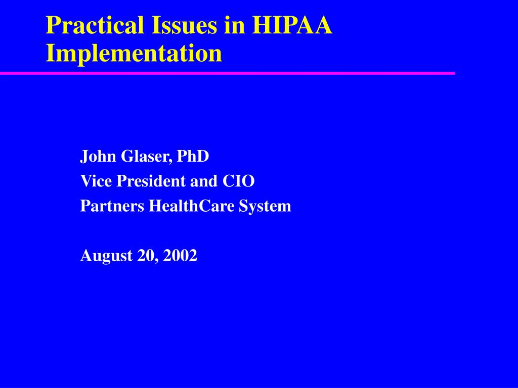 practical issues in hipaa implementation l.