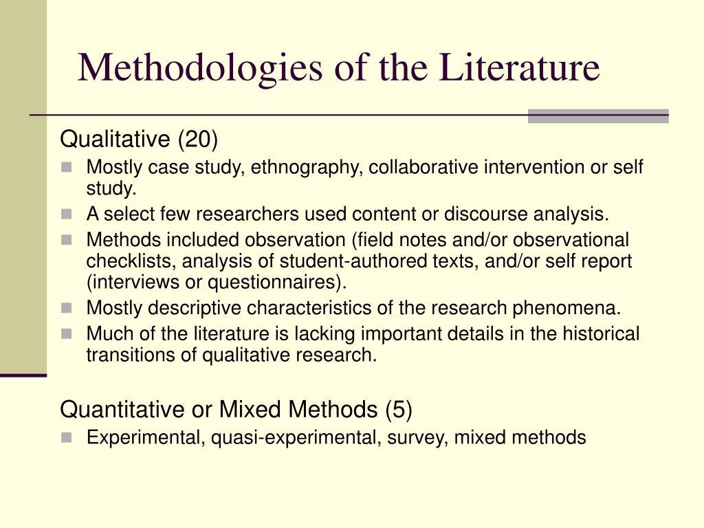 Methodologies of the Literature