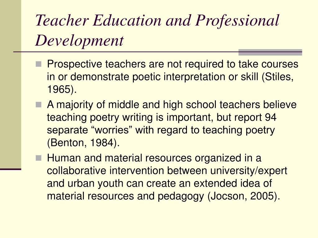 Teacher Education and Professional Development