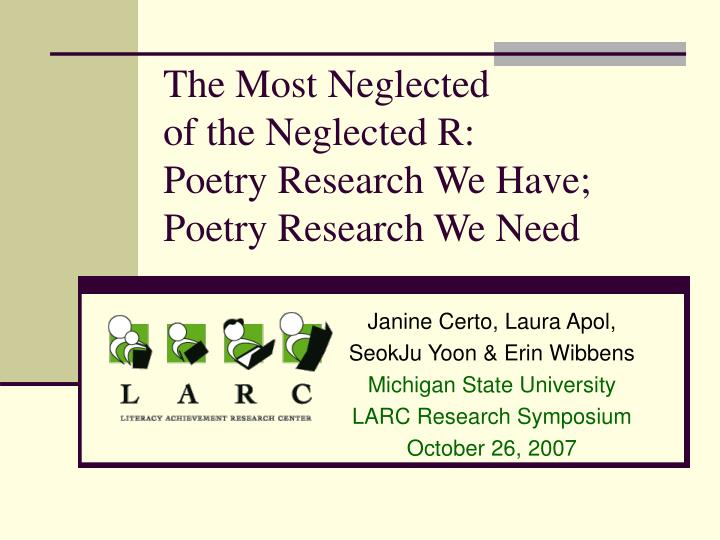 The most neglected of the neglected r poetry research we have poetry research we need