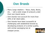own brands