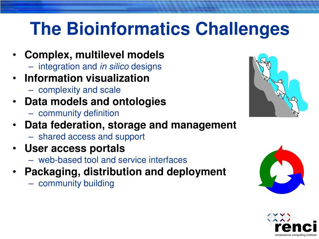 The Bioinformatics Challenges