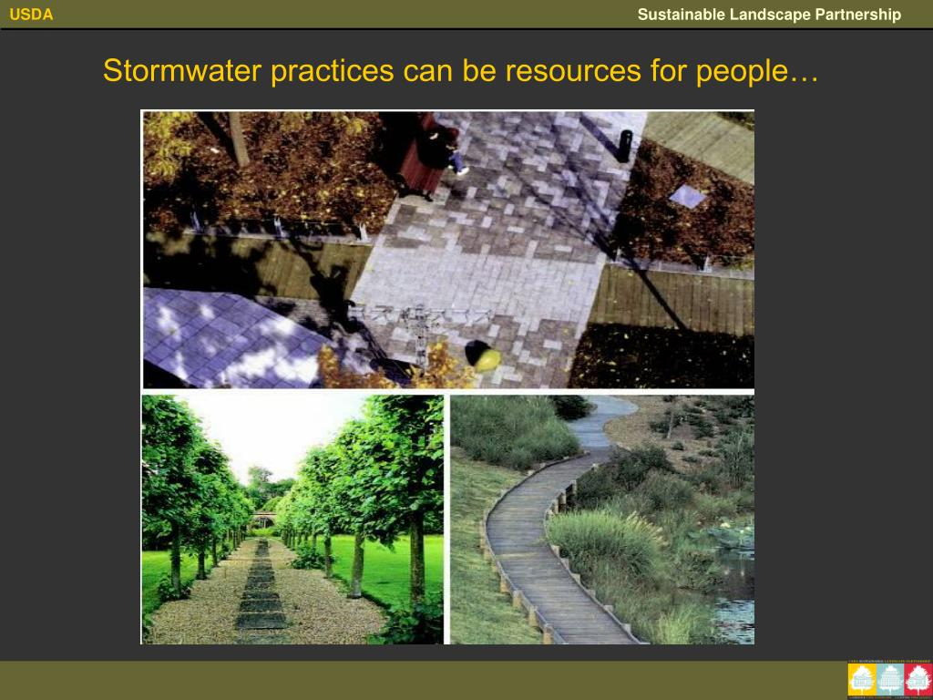 Stormwater practices can be resources for people…