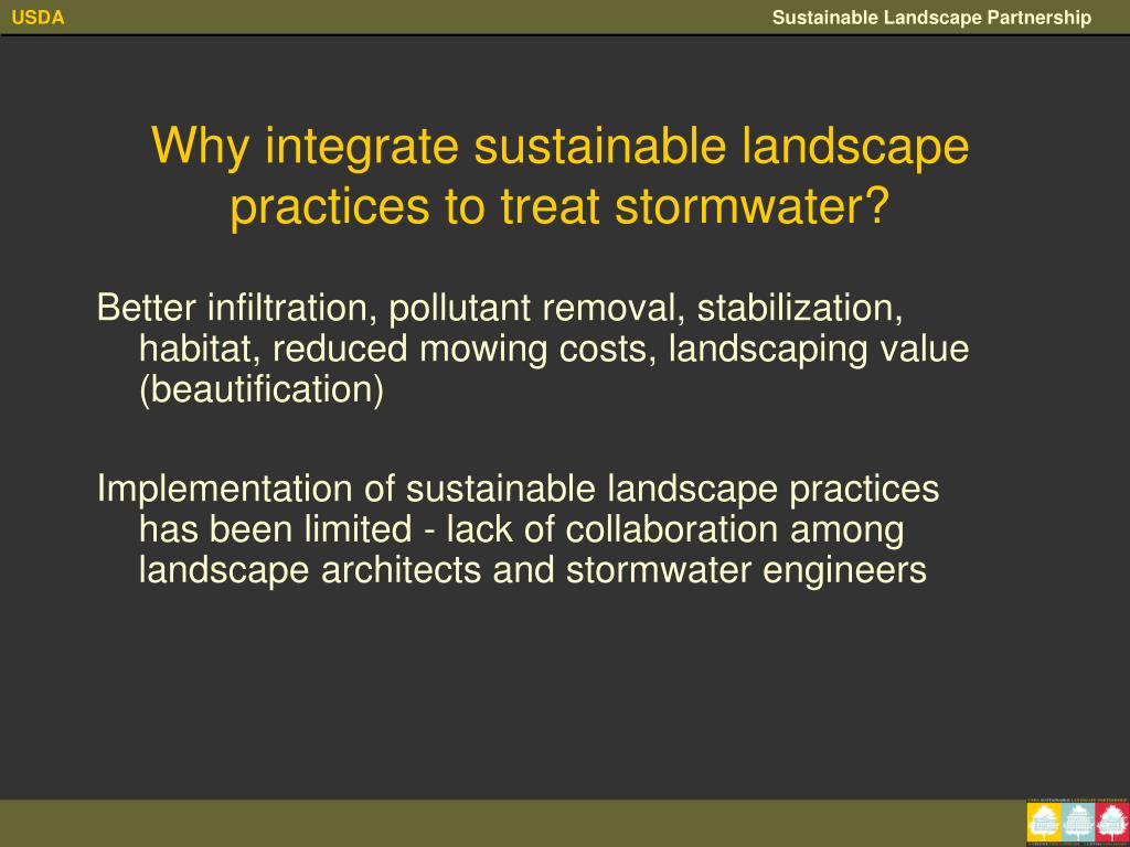 Why integrate sustainable landscape practices to treat stormwater?