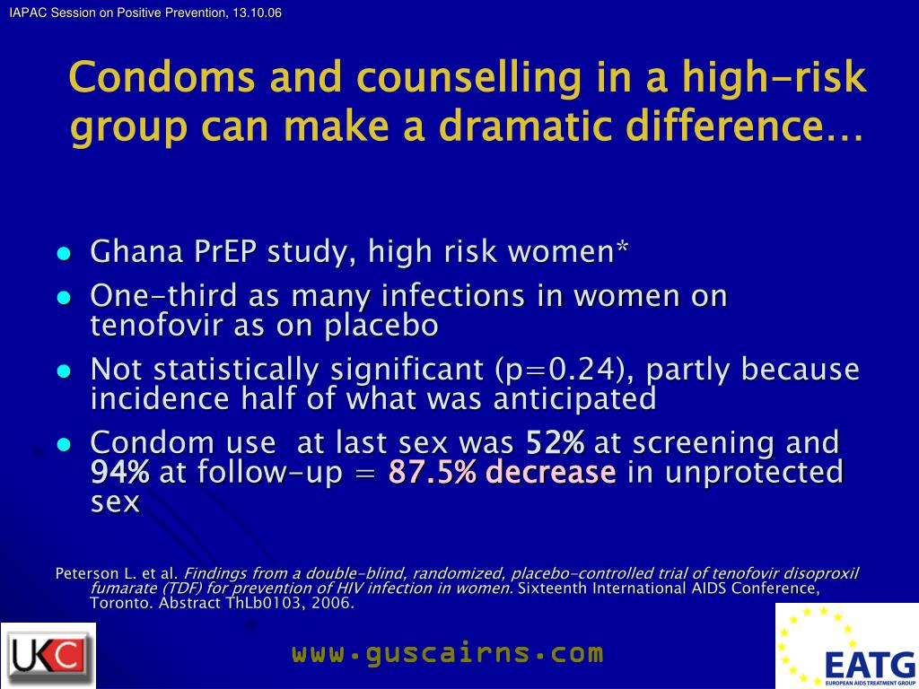 Condoms and counselling in a high-risk group can make a dramatic difference…