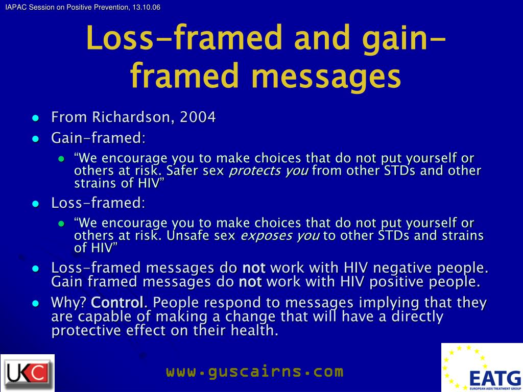 Loss-framed and gain-framed messages