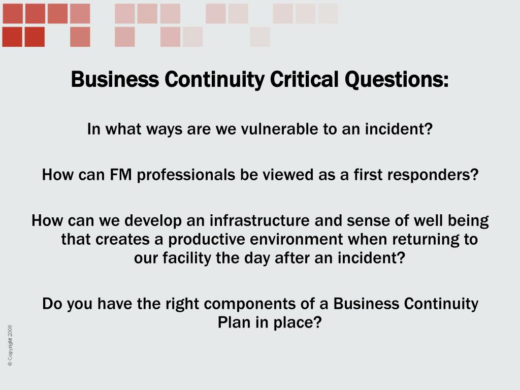 Business Continuity Critical Questions: