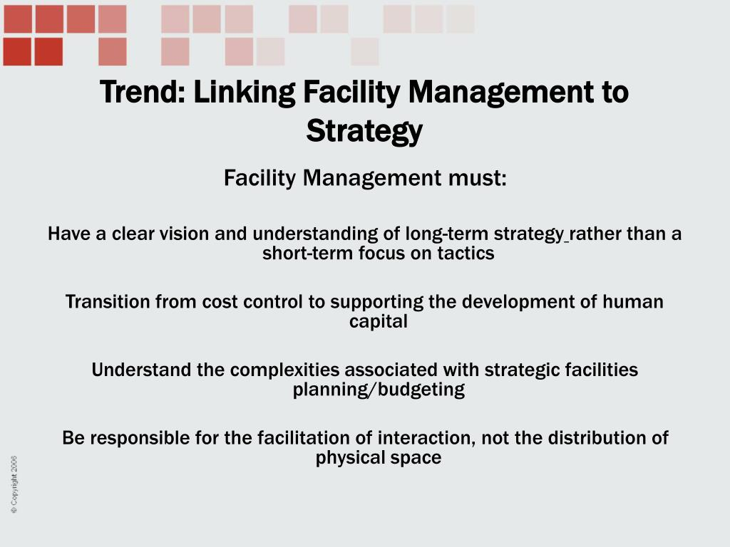 Trend: Linking Facility Management to Strategy