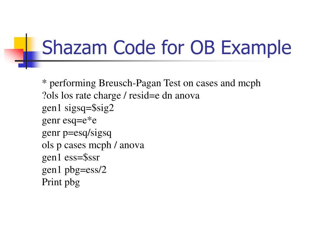 Shazam Code for OB Example
