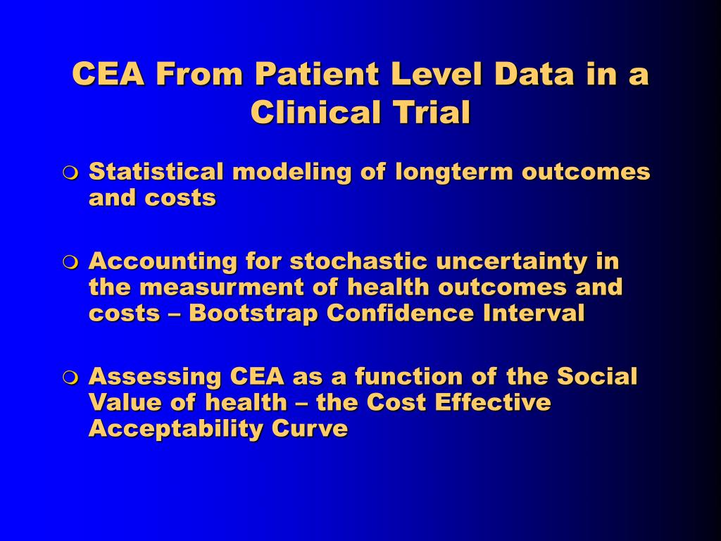 CEA From Patient Level Data in a Clinical Trial