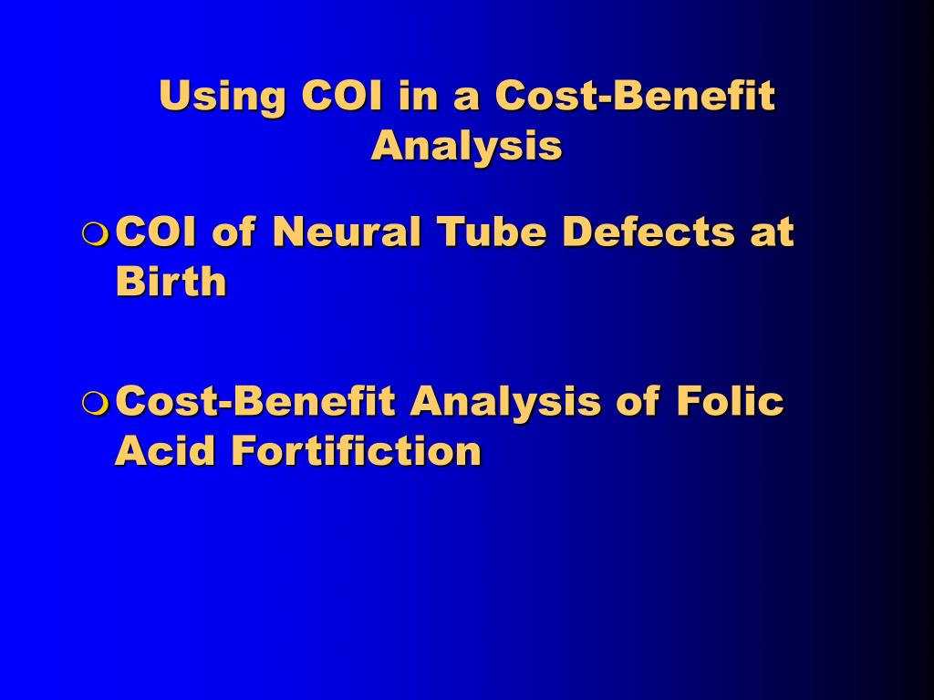 Using COI in a Cost-Benefit Analysis
