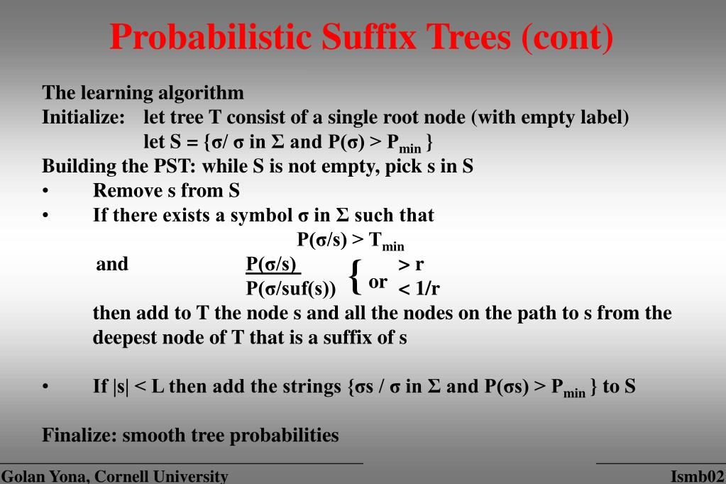 Probabilistic Suffix Trees (cont)