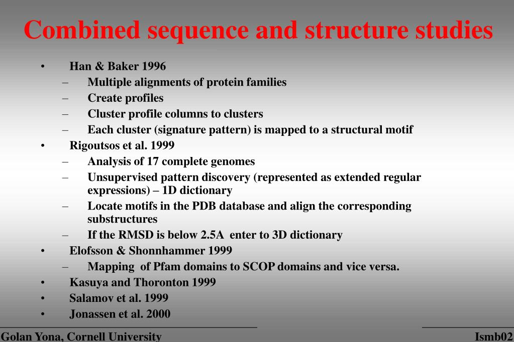 Combined sequence and structure studies