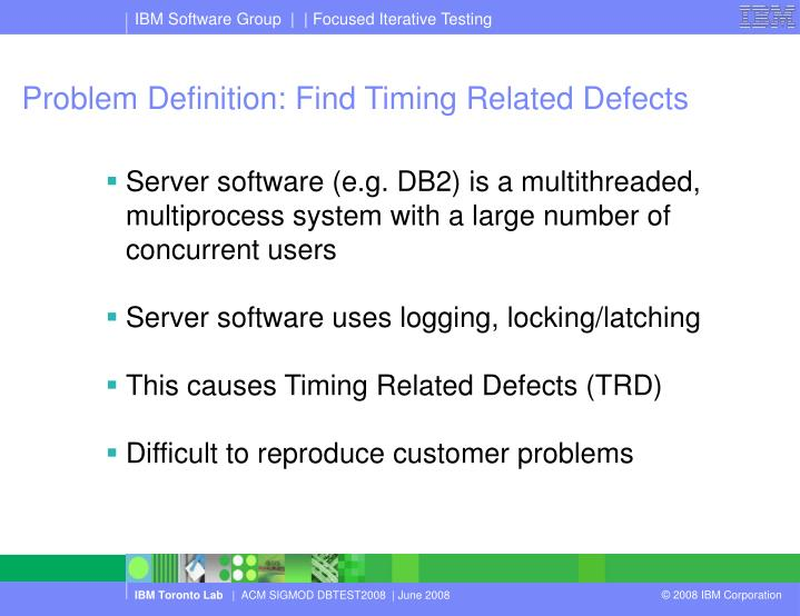 Problem definition find timing related defects