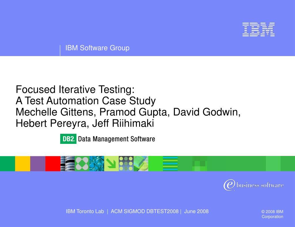 Focused Iterative Testing: