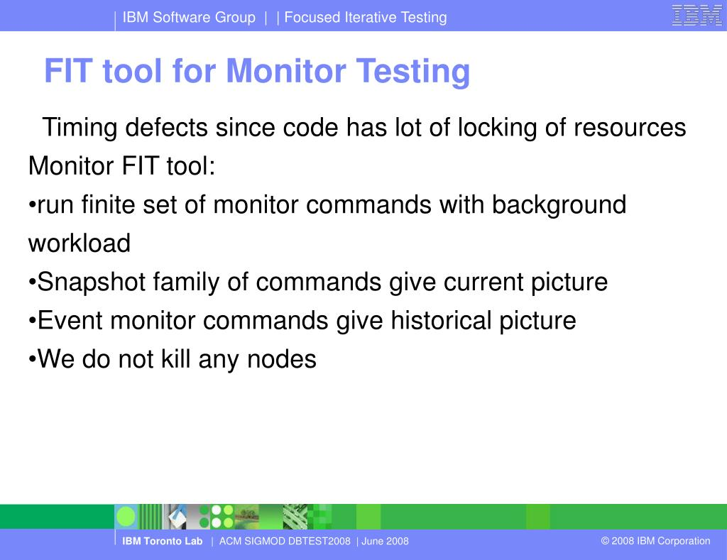 FIT tool for Monitor Testing