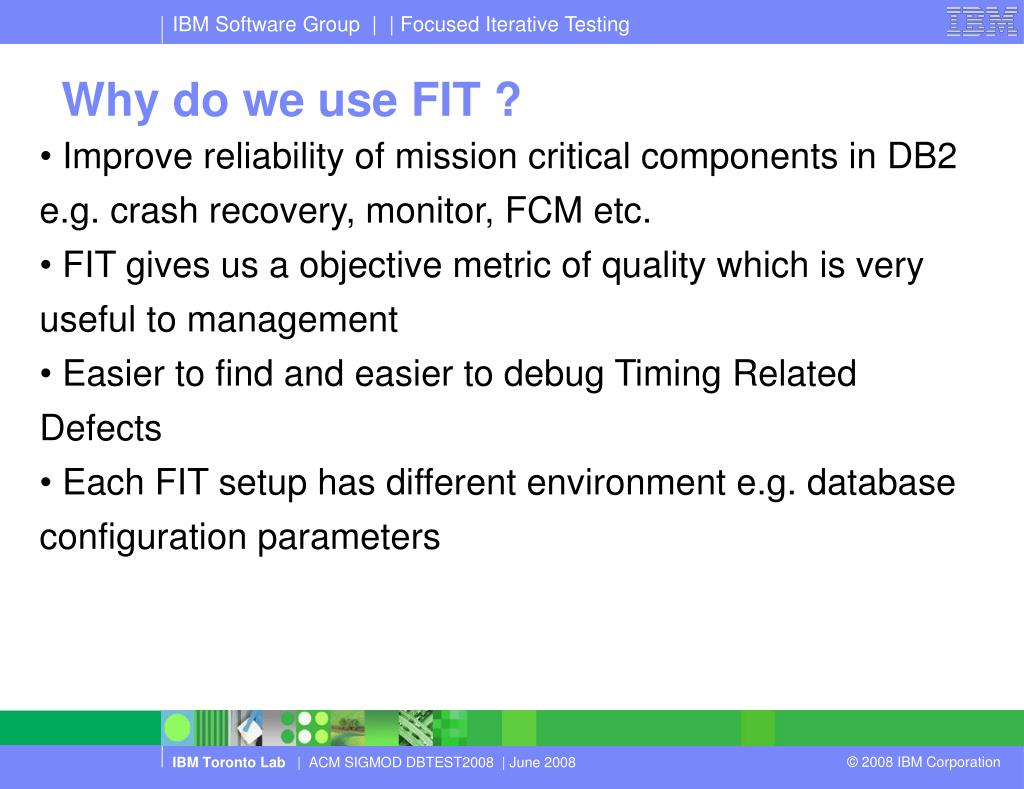 Why do we use FIT ?