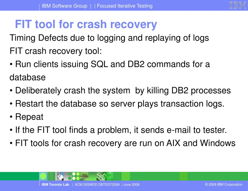 FIT tool for crash recovery