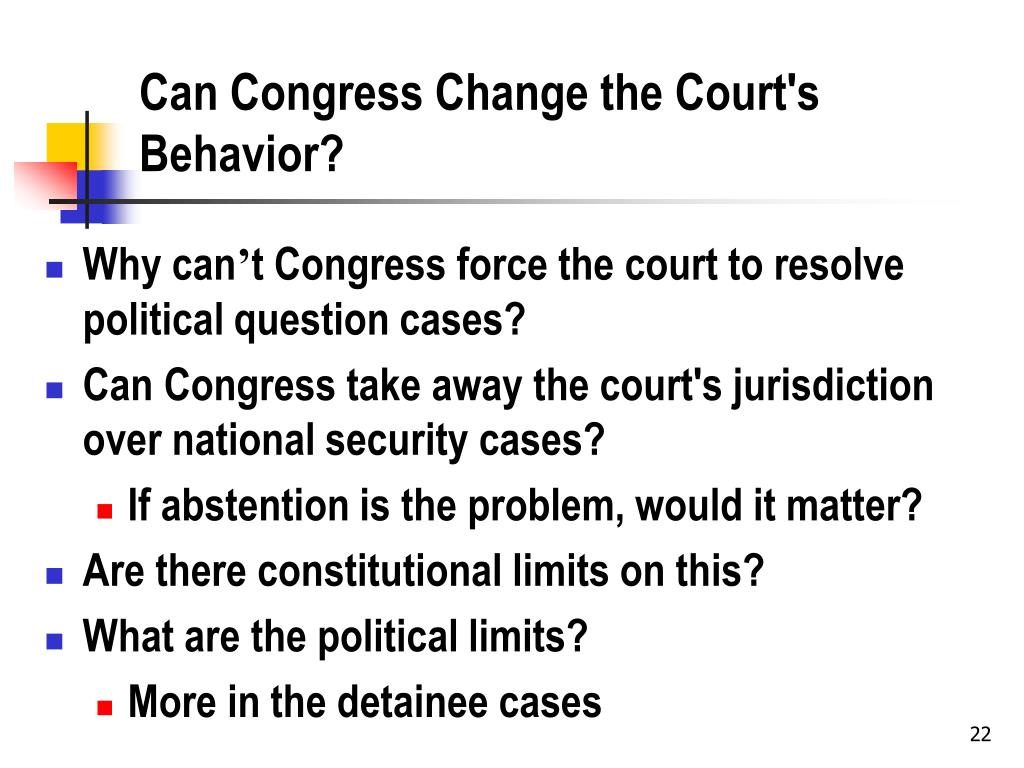 Can Congress Change the Court's Behavior?