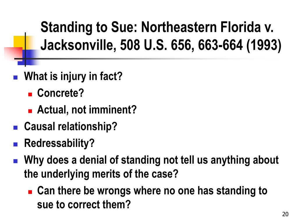 Standing to Sue: Northeastern Florida v. Jacksonville, 508 U.S. 656, 663-664 (1993)