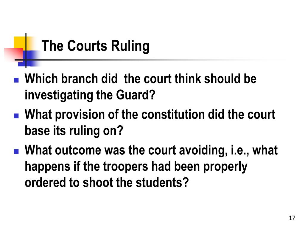 The Courts Ruling