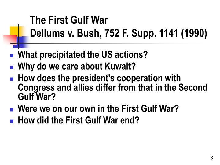 The first gulf war dellums v bush 752 f supp 1141 1990