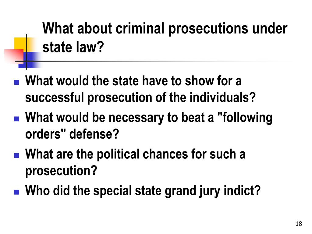 What about criminal prosecutions under state law?