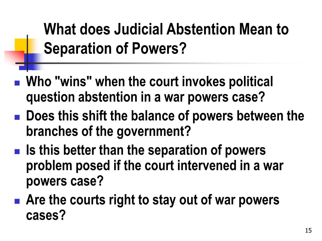 What does Judicial Abstention Mean to Separation of Powers?