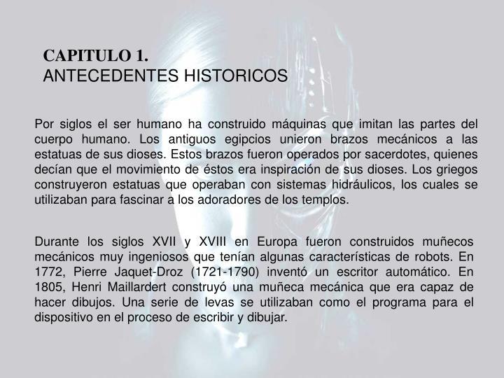Capitulo 1 antecedentes historicos