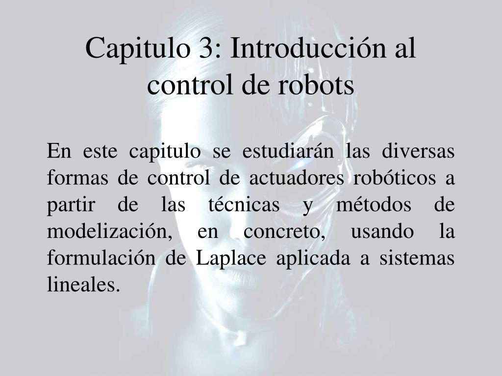 Capitulo 3: Introducción al control de robots