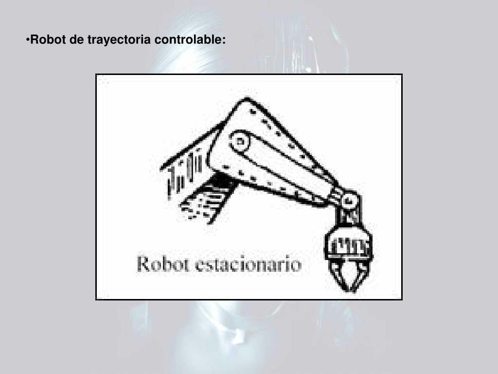 Robot de trayectoria controlable: