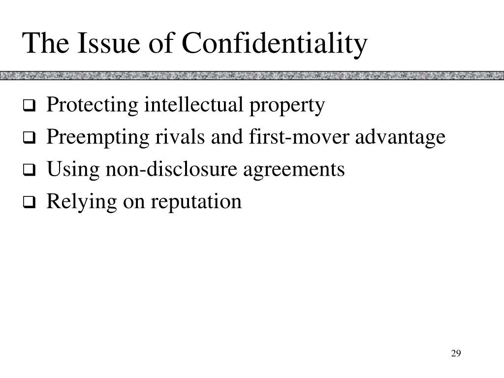 The Issue of Confidentiality