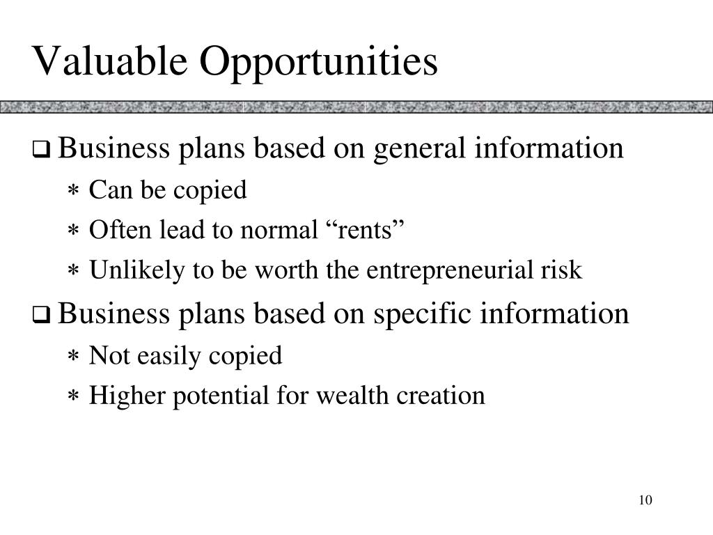 Valuable Opportunities