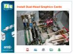 install dual head graphic cards