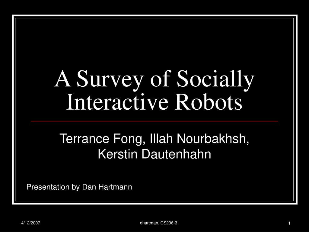a survey of socially interactive robots l.