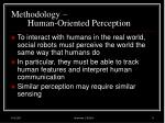 methodology human oriented perception