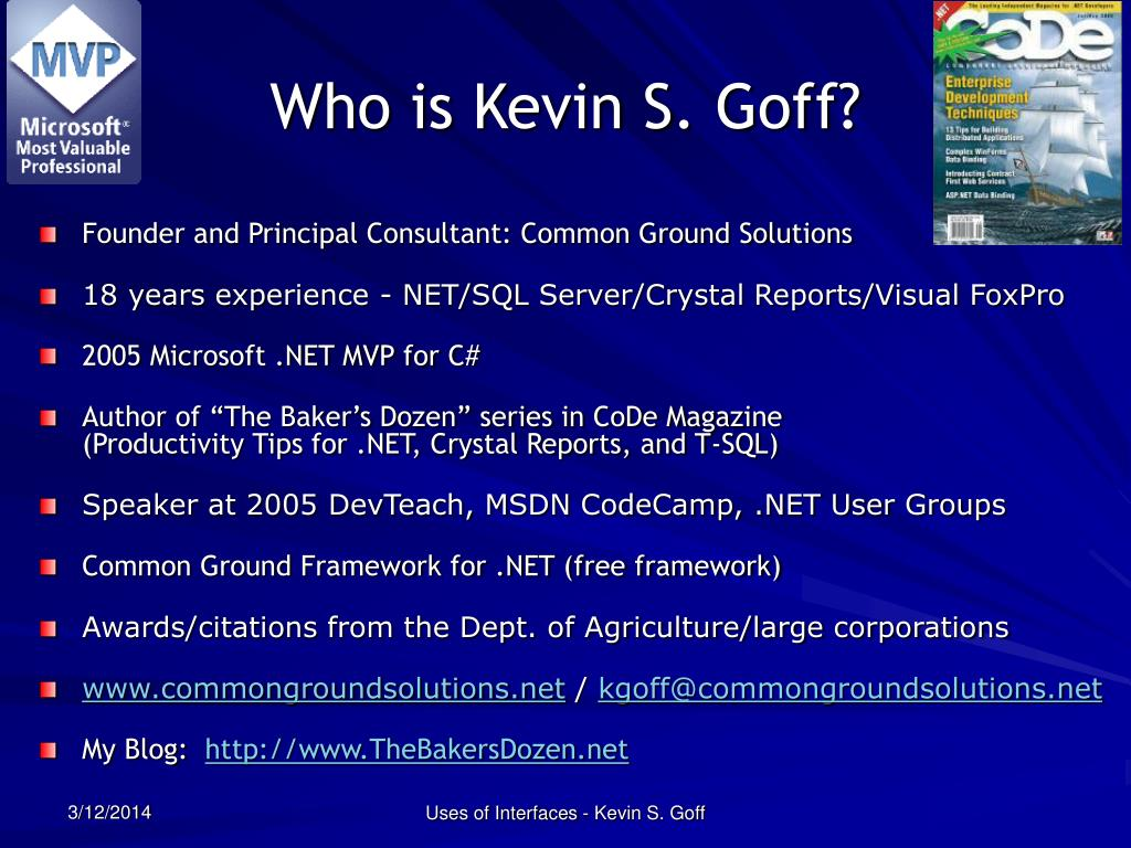 Who is Kevin S. Goff?
