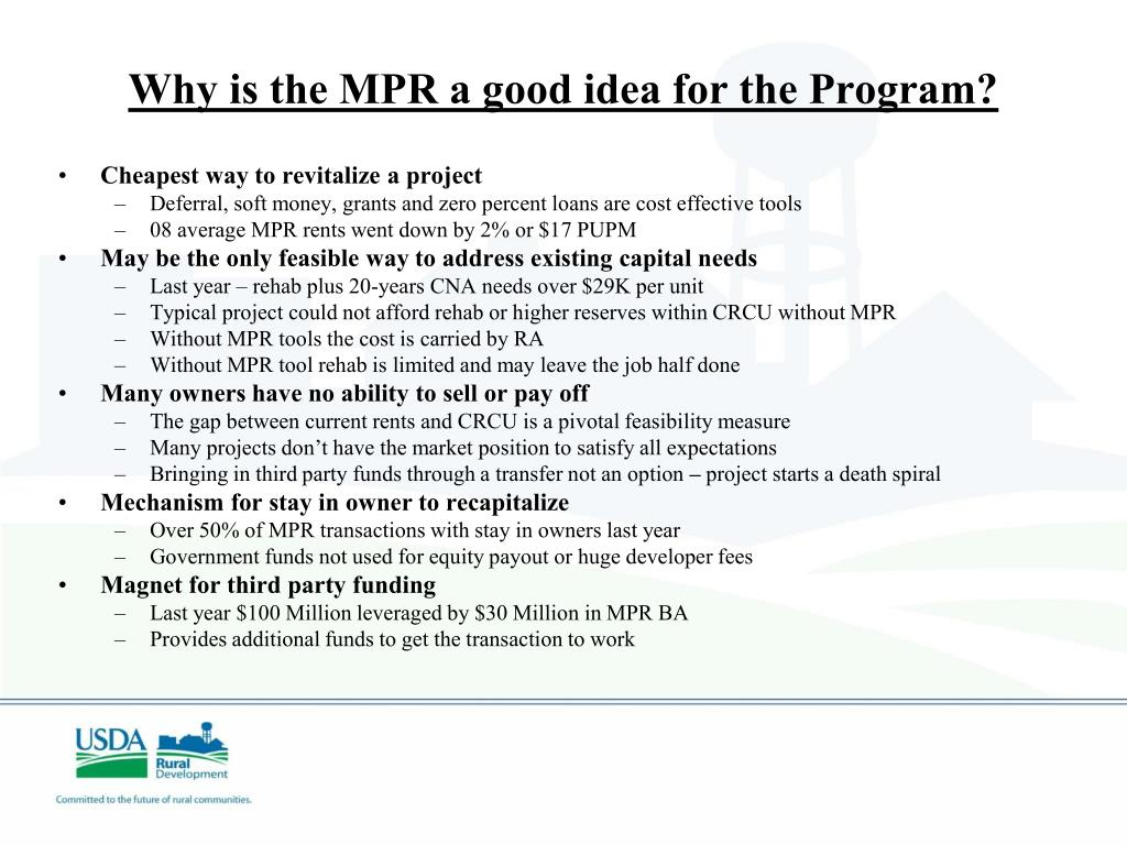 Why is the MPR a good idea for the Program?