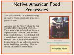 native american food processors