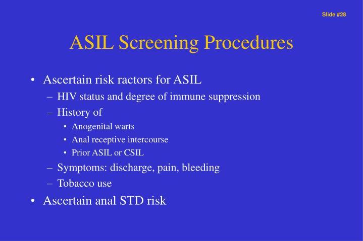 ASIL Screening Procedures