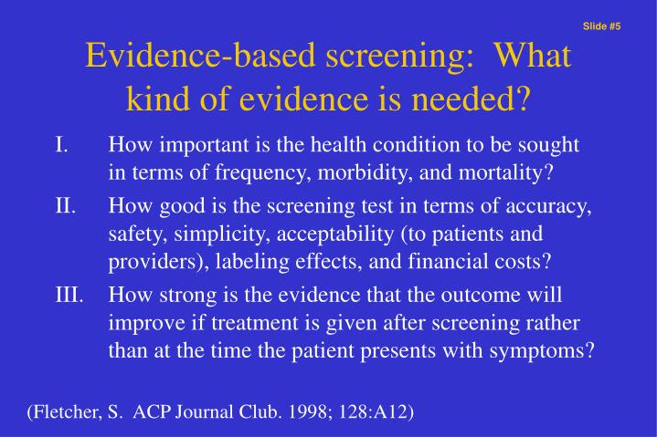 Evidence-based screening:  What kind of evidence is needed?