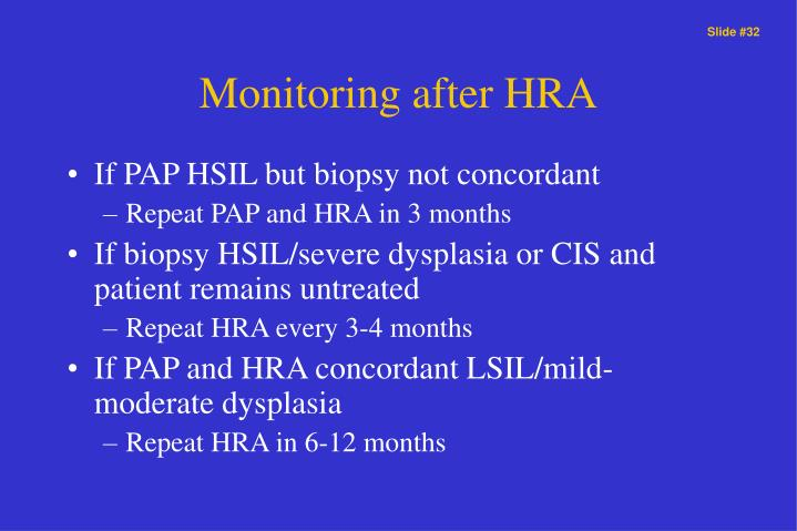 Monitoring after HRA