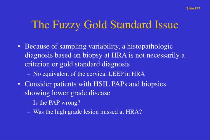 The Fuzzy Gold Standard Issue