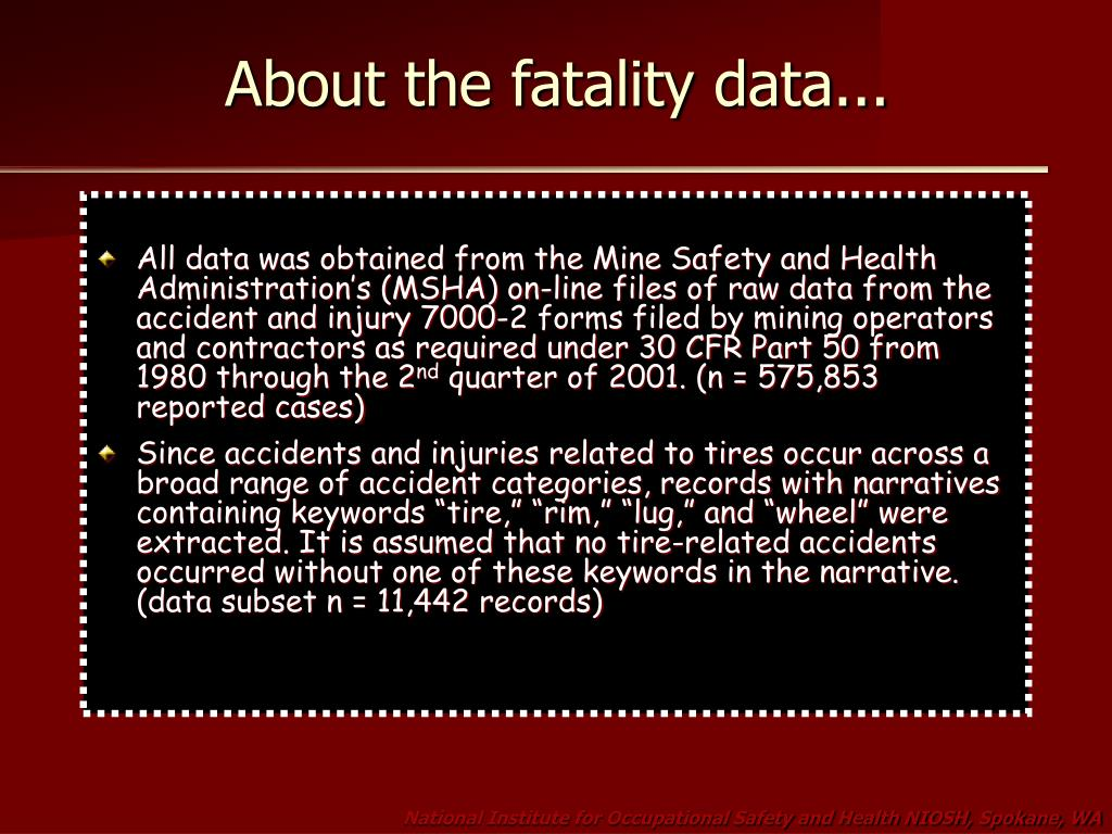 About the fatality data...