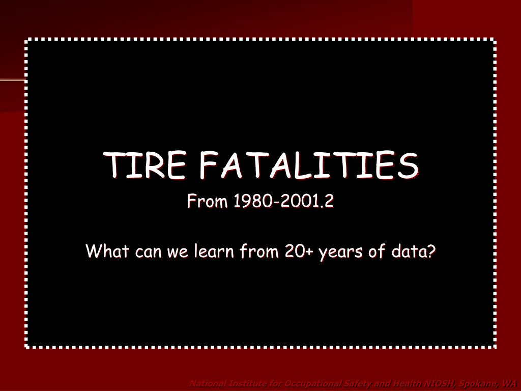 TIRE FATALITIES