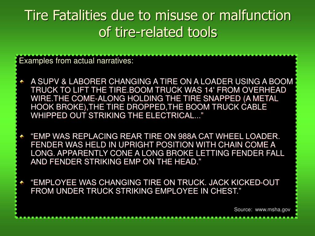 Tire Fatalities due to misuse or malfunction of tire-related tools