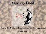 mystery food